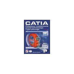 CATIA. Podstawy modelowania powierzchniowego i hybrydowego + CD ROM - Marek Wyleżoł