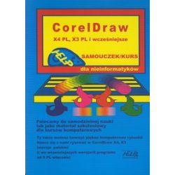CorelDraw X4 PL, X3 PL i wcześniejsze. Samouczek/Kurs dla nieinformatyków