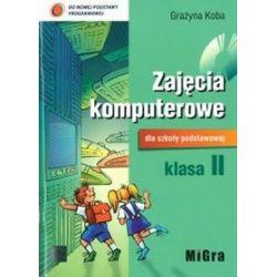 Edukacja wczesnoszkolna, Informatyka - Zajęcia komputerowe - podręcznik, klasa 2 szkoła podstawowa - Grażyna Koba
