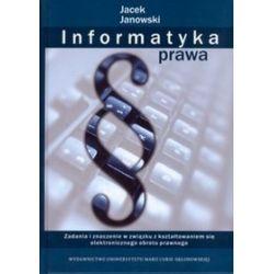 Informatyka prawa - Jacek Janowski