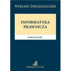 Informatyka prawnicza - Jacek Janowski