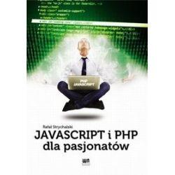 JavaScript i PHP dla pasjonatów - Rafał Strychalski