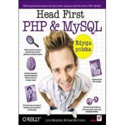 Head First PHP & MySQL. Edycja polska - Lynn Beighley, Michael Morrison