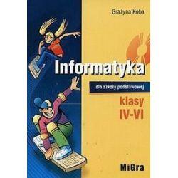 Informatyka - podręcznik, klasa 4-6, szkoła podstawowa - Grażyna Koba