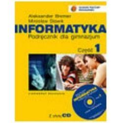 Informatyka. Gimnazjum. Podręcznik część 1 + CD (NOWE WYDANIE 2009) - Mirosław Sławik