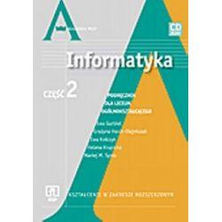 Informatyka - podręcznik - część 2, zakres rozszerzony, liceum - Ewa Gurbiel, Grażyna Hardt-Olejniczak, Ewa Kołczyk