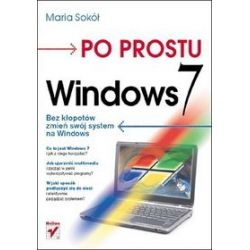 Po prostu Windows 7 - Maria Sokół