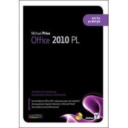 Office 2010 PL. Seria praktyk - Michael Price