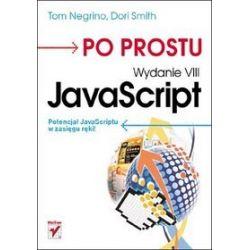 Po prostu JavaScript. Wydanie VIII - Tom Negrino, Dori Smith