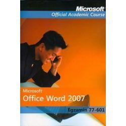 Microsoft Office Word 2007 Egzamin 77-601