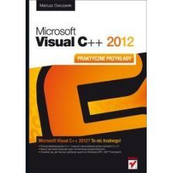 Microsoft Visual C++ 2012. Praktyczne przykłady - Mariusz Owczarek