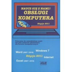 Obsługa komputera z Windows 7. Naucz się z nami! Edycja 2011