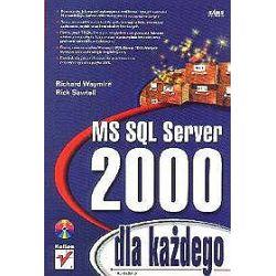 MS SQL Server 2000 dla każdego - Rick Sawtell, Richard Waymire
