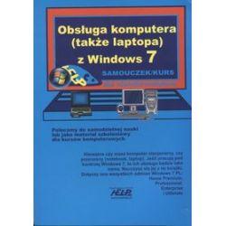 Obsługa komputera (także laptopa) z Windows 7 - samouczek dla nieinformatyków