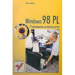 Windows 98 PL. Ćwiczenia praktyczne - Maria Sokół