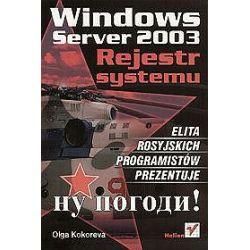 Windows Server 2003. Rejestr systemu - Olga Kokoreva