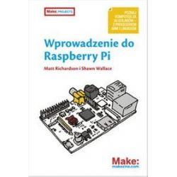 Wprowadzenie do Raspberry Pi - Matt Richardson