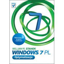 Windows 7 PL. Optymalizacja - William R. Stanek