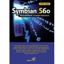 Symbian S60. Programowanie urządzeń mobilnych - Paweł Gala
