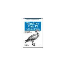 Windows Vista PL. Administracja. Przewodnik - Brian Culp