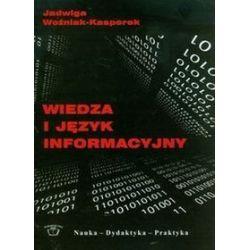 Wiedza i język informacyjny - Jadwiga Woźniak-Kasperek