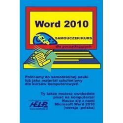 Word 2010. Samouczek/kurs help dla początkujących