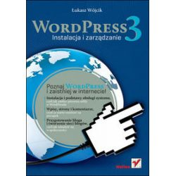 WordPress 3. Instalacja i zarządzanie - Łukasz Wójcik