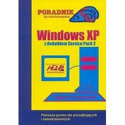 Windows XP z dodatkiem Service Pack 2. Poradnik Help - Bogdan Krzymowski