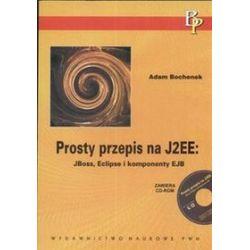 Prosty przepis na J2EE: Boss, Eclipse i komponenty EJB - Adam Bochenek