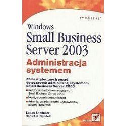 Windows Small Business Server 2003. Administracja systemem - Daniel H. Bendell, Susan Snedaker