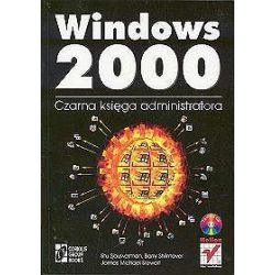Windows 2000. Czarna księga administratora - Barry Shilmover, Stu Sjouwerman, James Michael Stewart