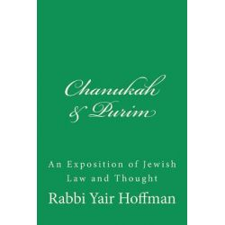 Chanukah & Purim by R Yair Hoffman, 9781463743826.
