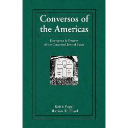 Conversos of the Americas by Keith Fogel, 9781401071301.