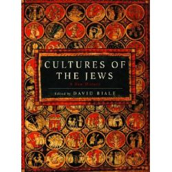 Cultures of the Jews, A New History by David Biale, 9780805241310.