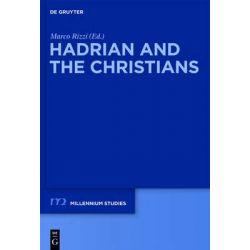 Hadrian and the Christians, Millennium-Studien / Millennium Studies by Marco Rizzi, 9783110224702.