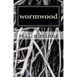 Wormwood by Justin A Minor, 9781460993538.
