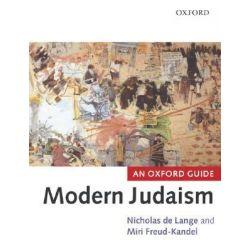 Modern Judaism, An Oxford Guide by Nicholas De Lange, 9780199262878.