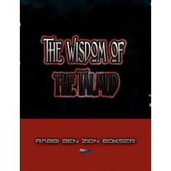 The Wisdom of the Talmud by Rabbi Ben Zion Bokser, 9781609420253.