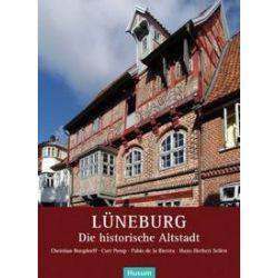 Bücher: Lüneburg  von Hans-Herbert Sellen, Pablo de la Riestra, Curt Pomp, Christian Burgdorff