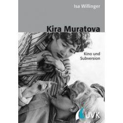 Bücher: Kira Muratova  von Isa Willinger