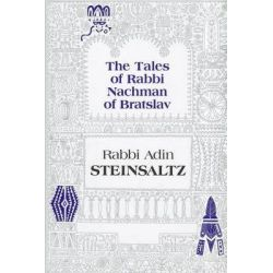 The Tales of Rabbi Nachman of Bratslav, Selections with Commentary by Rabbi Adin Steinsaltz, 9781592643004.