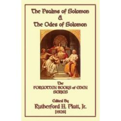 The Psalms of Solomon & The Odes of Solomon by Rutherford H. Platt, 9781909302303.
