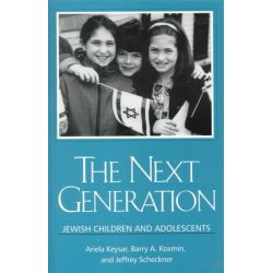 The Next Generation, Jewish Children and Adolescents by Ariela Keysar, 9780791445440.