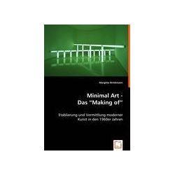 """Bücher: Minimal Art - Das """"Making of""""  von Margitta Brinkmann"""