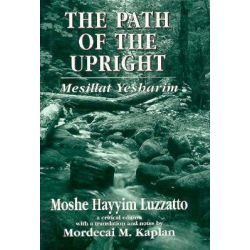 The Path of the Upright, Mesillat Yesharim by Mordecai M. Kaplan, 9781568214276.
