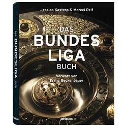 Bücher: Das Bundesliga Buch  von Marcel Reif, Jessica Kastrop