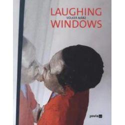 Bücher: Volker März Laughing Windows  von Volker März