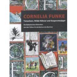 Bücher: Cornelia Funke  von Cornelia Funke