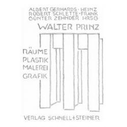Bücher: Walter Prinz  von Walter Prinz