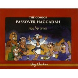 The Comics Passover Haggadah, Haggadat Baba in English by Shay Charka, 9789657141021.